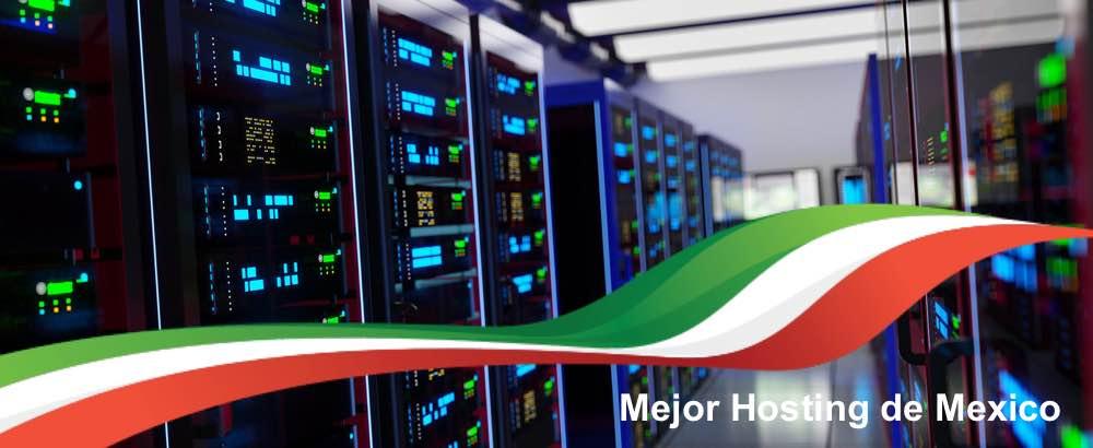 Cuál es el mejor hosting en Mexico
